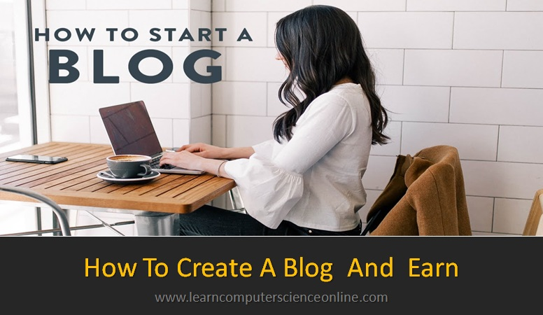 How To Create A Blog , How To Start A Blog , Blog , Blogging