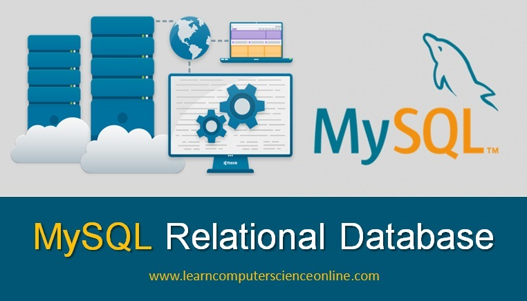 MySQL Server , MySQL , Relational Database