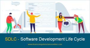 SDLC , Software Development Life Cycle