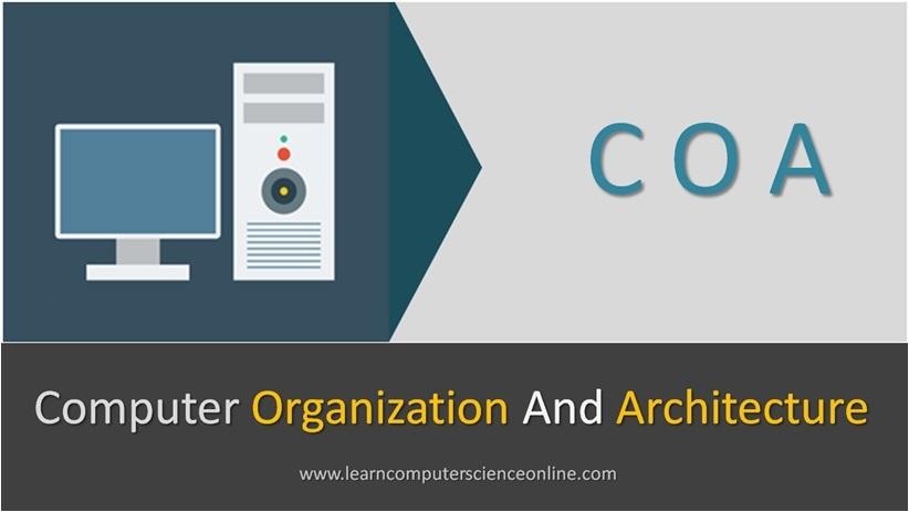 Computer Organization And Architecture COA