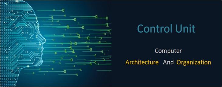 Control Unit In Computer Architecture